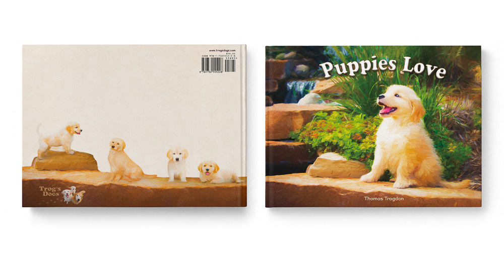 Puppies Love Children's Book featuring Trog's Dogs Front and Back Covers